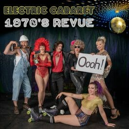 The cast of Electric Cabaret Company 1970's Revue including hunky handyman in hard hat and dungarees, showgirl, male and female seventies hosts in flares, rollergirl on skates and TV game show host with cue card