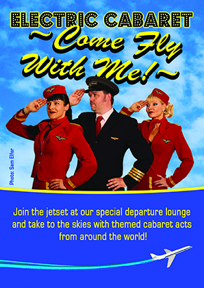 Theme Shows for hire in London and Brighton. Come Fly With Me around the world theme shows flyer with captain and stewardesses saluting.
